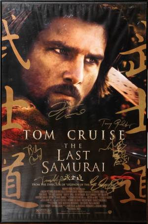 THE LAST SAMURAI AUTOGRAPH SIGNED MOVIE POSTER