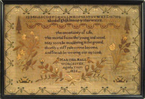 English silk on linen sampler dated 1825 and wrought by Martha Hall Worcester