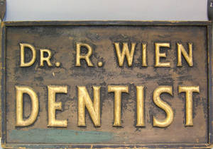 Dentists trade sign late 19th c