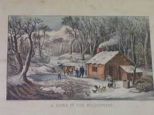 Currier  Ives Print A Home in the Wilderness