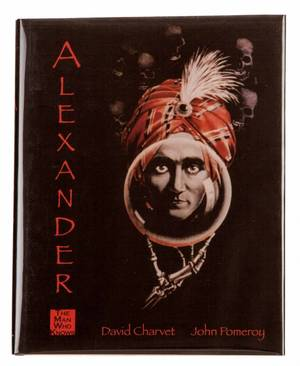 Charvet David and John Pomeroy Alexander The Man Who