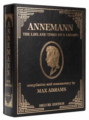 Abrams Max compiler Annemann The Life and Times of