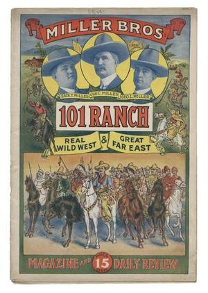 Miller Bros 101 Ranch Real Wild West  Great Far East