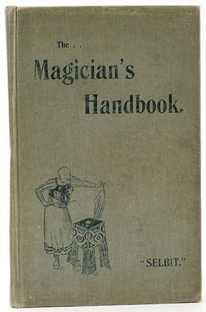 Selbit PT The Magicians Handbook London Marshall
