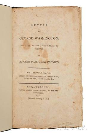 Paine Thomas 17371809 Letter to George Washington President of the United States of America on Affairs Public and Private