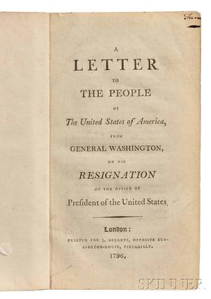 Washington George 17321799 A Letter to the People of the United States of America from General Washington on his Resignation of th