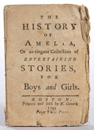 The History of Amelia or an Elegant collection of Entertaining Stories for Boys and Girls