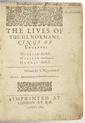 Hayward John Sir 15641627 The Lives of the III Normans Kings of England William the first William the second Henrie the first