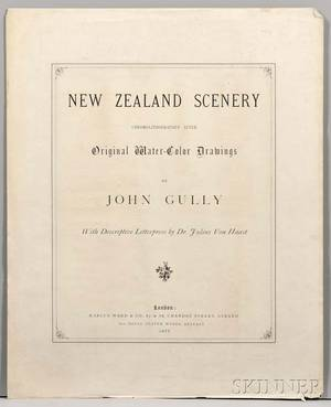 Gully John 18191888 New Zealand Scenery ChromoLithographed after Original WaterColor Drawings with Descriptive Letterpress by Dr