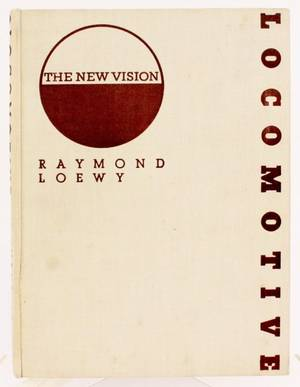Raymond Loewy The New Vision First Ed Book