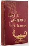 Bertram Charles Isnt it Wonderful London Swann and
