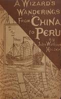 A Wizards Wanderings from China to Peru