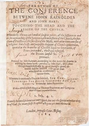 Rainolds John 15491607 and John Hart d 1586 The Summe of the Conference betwene Iohn Rainoldes and Iohn Hart