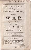 Temple Sir William 16281699 Memoirs of what Past in Christendom from the War begun 1672 to the Peace Concluded 1679