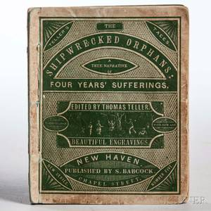 Ireland John fl circa 1833 The Shipwrecked Orphans a True Narrative of the Shipwreck and Sufferings of John Ireland and William Do