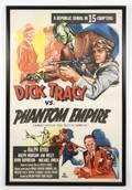 Framed Dick Tracy vsPhantom Empire Movie Poster