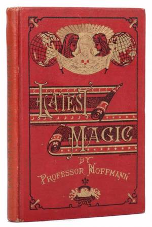 Hoffmann Professor Angelo J Lewis Latest Magic