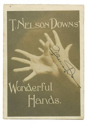 260 Photo of T Nelson Downs Wonderful Hands ca 1910