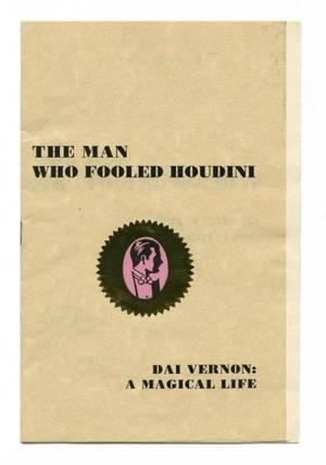 3 Burns K The Man Who Fooled Houdini Dai Vernon