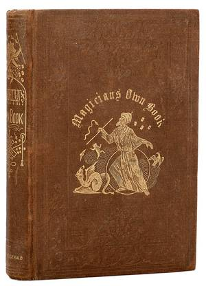 Magicians Own Book The True First Edition