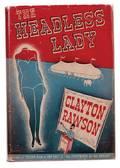 Rawson Clayton The Headless Lady New York Putnam