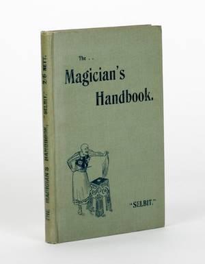 Selbit The Magicians Handbook 1901
