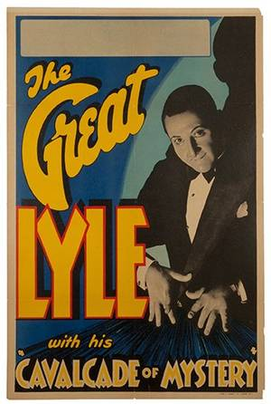 The Great Lyle with his Cavalcade of Mystery poster