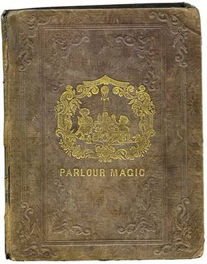Parlour Magic Phila 1838 SIGNED BY HOUDINI