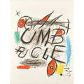 Joan miro spanish 18931983 umbracle 1973 lithograph in colors signed and numbered 1150 29 14 x 22 18 sheet publisher sala gaspar barcelona literature mourlot 922 provenance