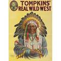 Tompkins real wild west posters three by the donaldson lithograph company with a native american chief cowgirl and trick shooter ca 1914 30 x 20