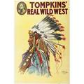 Tompkins real wild west posters four by the donaldson lithograph company ca 1914 cowgirl on horseback native americans on horseback cowboys on horseback and native american chief all 20 x 30