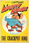 MIGHTY MOUSE THE CRACKPOT KING POSTER