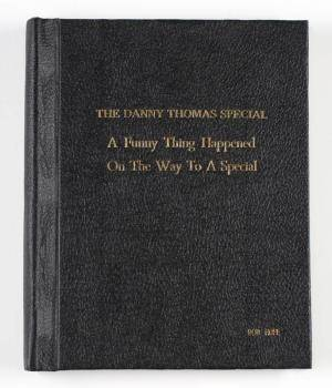 SCRIPT FOR DANNY THOMAS  A FUNNY THING HAPPENED ON THE WAY TO A SPECIAL