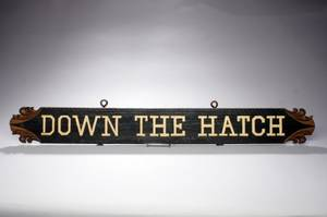 Down the Hatch Wooden Sign