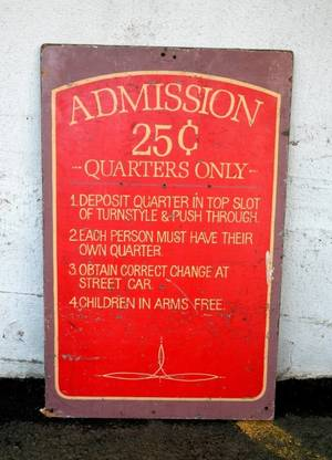 Admission 25 cents Sign