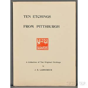 Laboureur JeanEmile 18771943 Ten Etchings from Pittsburgh a Collection of Ten Original Etchings