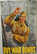WWII Joseph Hirsch Till We Meet Again and JW Wilkinson You buy em well fly em Posters